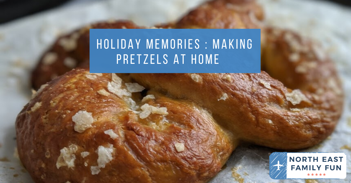 Holiday Memories : Making Pretzels at Home
