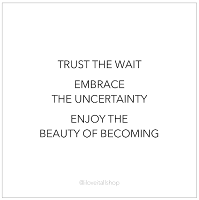 #beauty #The Sunday Quote #hope #embrace #beauty #trust #wait #uncertainty #positivity #mindset