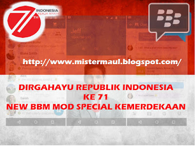 Download NEW BBM MOD Special HUT KEMERDEKAAN RI Ke 71