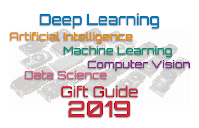 AI, ML, Deep Learning, Computer Vision, and Data Science Gift Guide 2019
