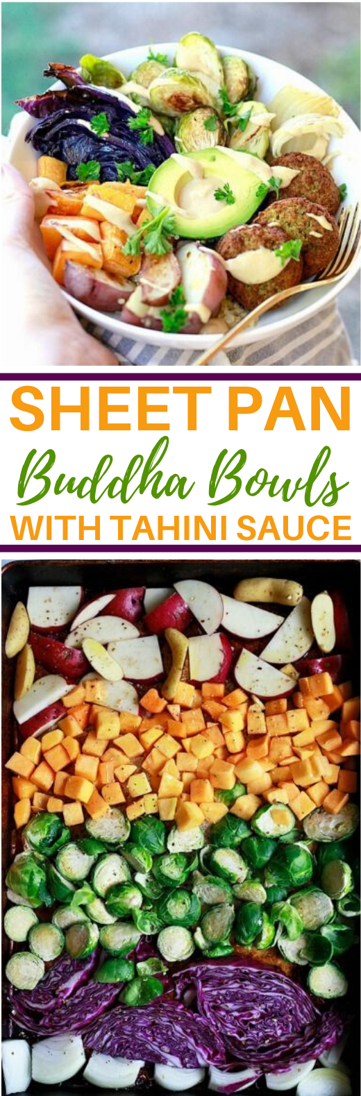 Sheet Pan Buddha Bowls with Tahini Sauce #vegetarian #healthy #vegan #glutenfree #dinner