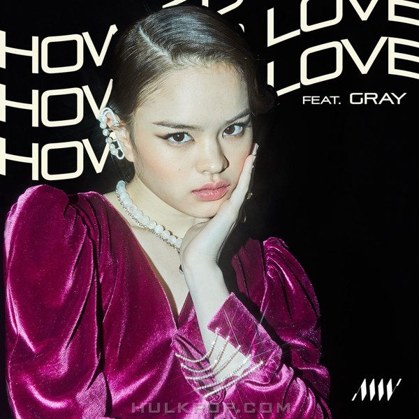 ALLY – How To Love (feat. GRAY) – Single