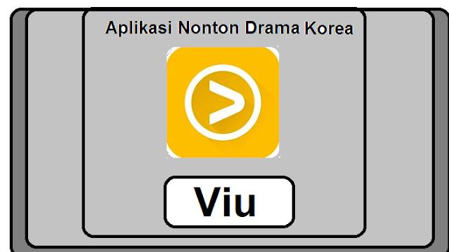 Aplikasi Nonton Drama Korea sub indo dengan VIU