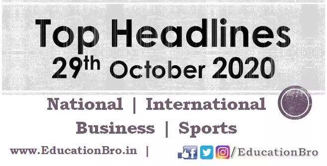 Top Headlines 29th October 2020 EducationBro