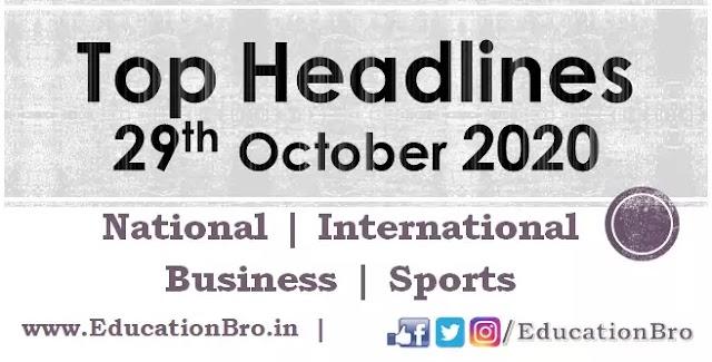 Top Headlines 29th October 2020: EducationBro