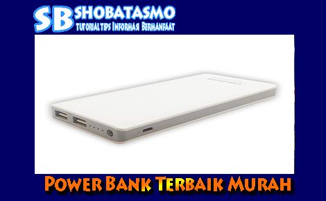 5 Power Bank Terbaik Murah Sepanjang Masa