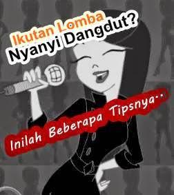 tips untuk kontes dan lomba nyanyi Dangdut