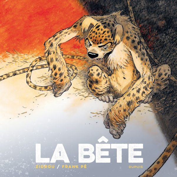 La Bête - Zidrou - Franck Pé