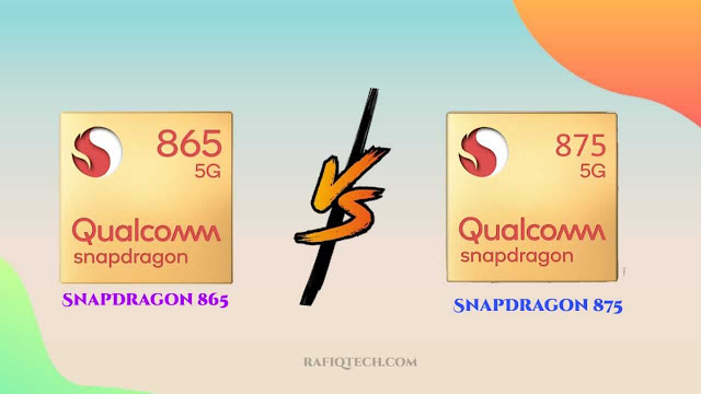 مقارنة بين معالج كوالكوم سناب دراجون 875 Snapdragon و  سناب دراجون 865