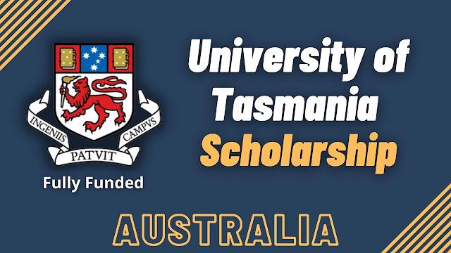 University of Tasmania Scholarship 2022 (full funding)