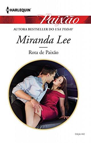 Rota de Paixão Miranda Lee