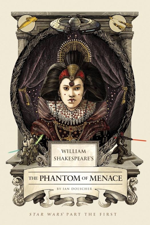 Review: William Shakespeare's The Phantom of Menace by Ian Doescher