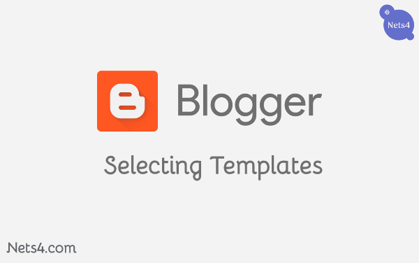 Choosing suitable template for your blogger blog