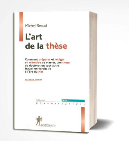 ouvrage L'art de la thèse Michel Beaud pdf