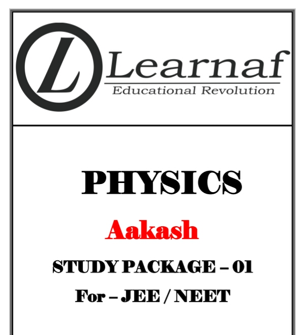 PHYSICS STUDY PACKAGE FOR JEE-NEET