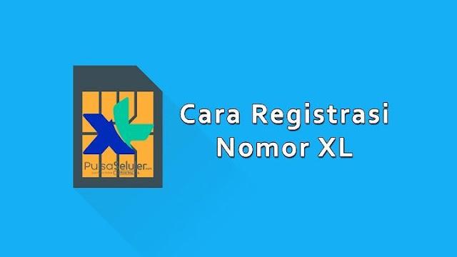 Info Produk dan Cara Registrasi Kartu XL