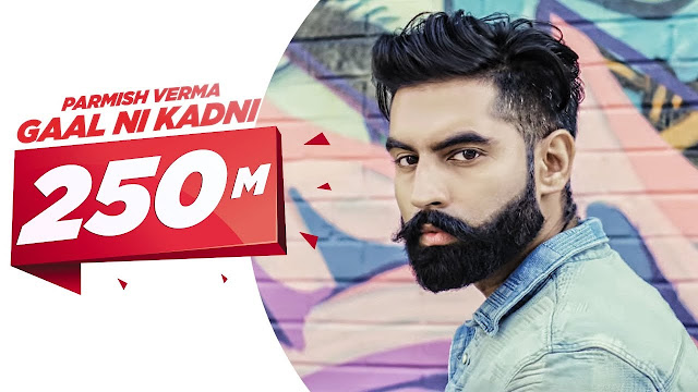 Gaal Ni Kadni Lyrics Parmish Verma,Gaal Ni Kadni Lyrics