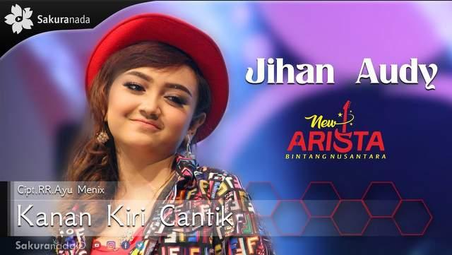 Jihan Audy - Kanan Kiri Cantik