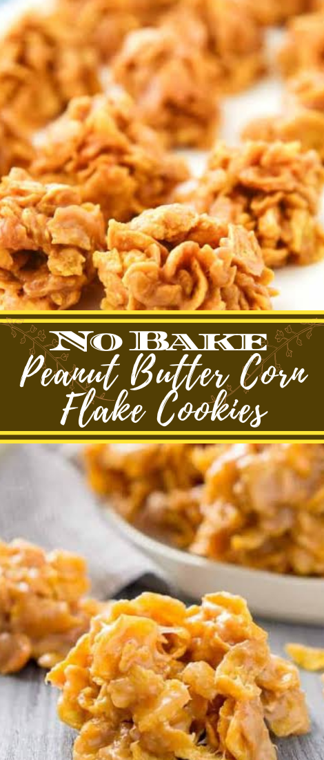 No Bake Peanut Butter Corn Flake Cookies #desserts #cakerecipe #chocolate #fingerfood #easy