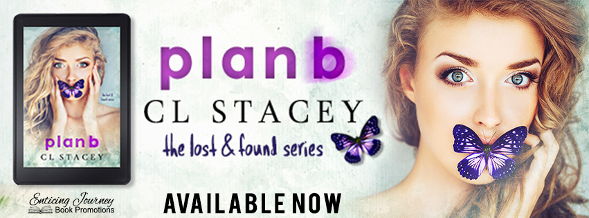 Plan B By Cl Stacey
