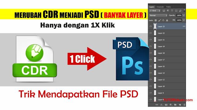 Trik Merubah CDR menjadi PSD