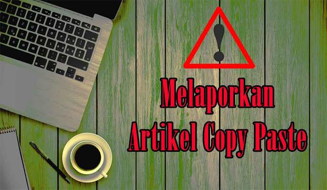 Ini Cara Saya Melaporkan Blog Copy Paste ke Google DMCA