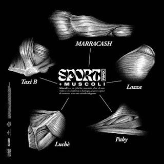 """Copertina di """"Sport + muscoli (RMX)"""" - Marracash feat. Luchè, Lazza, Paky & Taxi B."""