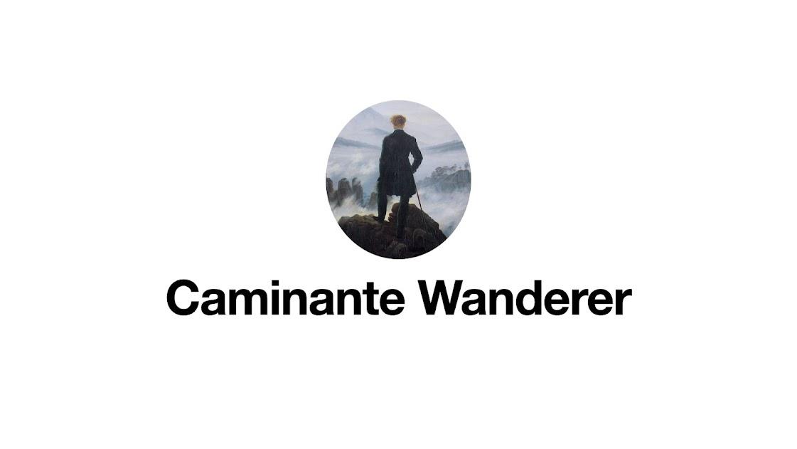 Caminante Wanderer