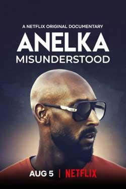 Anelka: Misunderstood (2020)