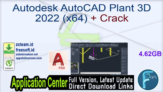 Autodesk AutoCAD Plant 3D 2022 (x64)  + Crack_ ZcTeam.id