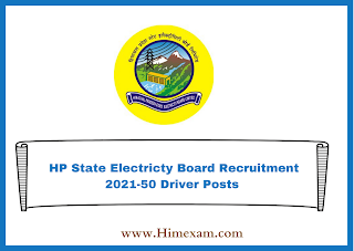HP State Electricty Board Recruitment 2021-50 Driver Posts