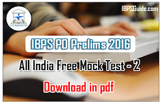 All India Free Online Mock Test for IBPS PO VI Prelims Exam (Test-3) | Also in PDF