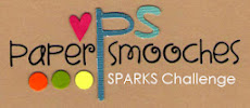 I was a Featured Player at Paper Smooches' Sparks Challenge!