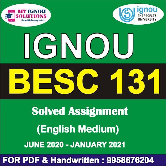 BESC 131 Solved Assignment 2020-21