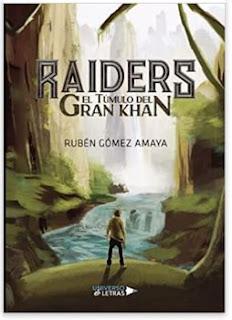 «RAIDERS: El túmulo del Gran Khan» de Rubén Gómez Amaya