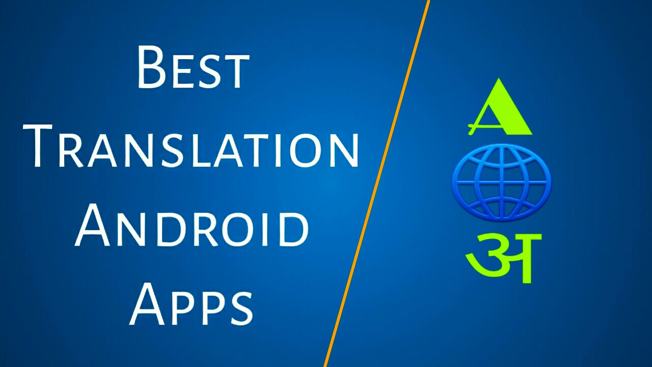 Best translation apps for android