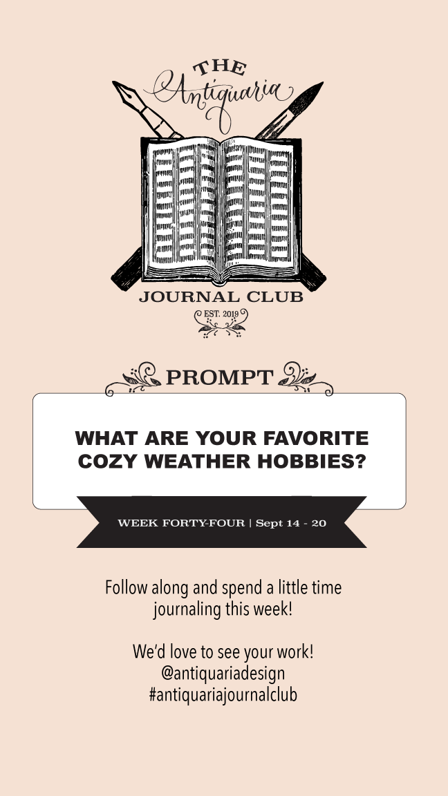 Journal Prompt - What are your favorite cozy weather hobbies?