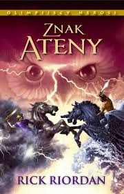 #7: Znak Ateny( Rick Riordan)- recenzja Demetrii.