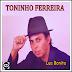 Toninho Ferreira - Lua Bonita