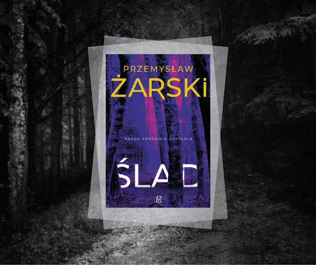 #493. Ślad | Przemysław Żarski