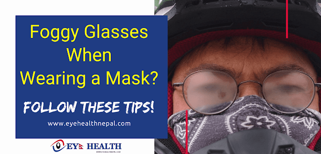 Steps to get rid from Fog on eyeglasses while wearing mask or helmet