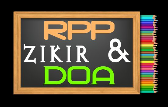 RPP PAI Kelas 3 Semester 2 Tahun 2020/2021, Materi Zikir dan Doa Setelah Salat