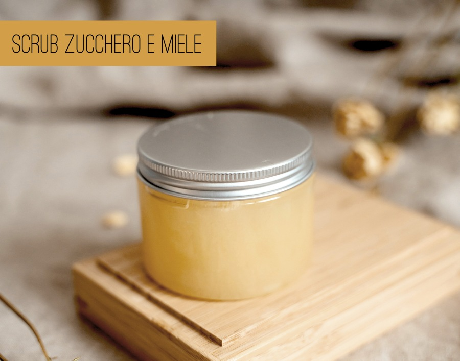 Scrub zucchero e miele: il più semplice scrab fai da te