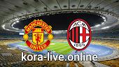 مباراة ميلان ومانشستر يونايتد بث مباشر بتاريخ 18-03-2021 الدوري الأوروبي