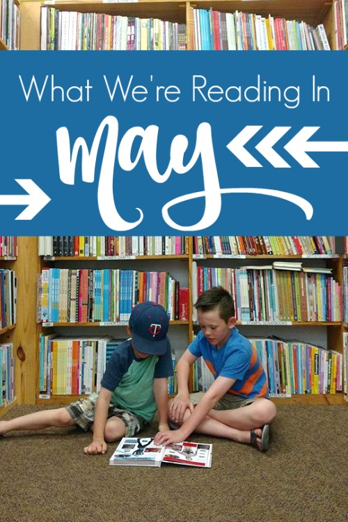 What We're Reading in May 2020 #homeschool #booklist #kidlit