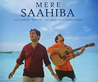 MERE SAAHIBA Lyrics - Aabhas Joshi