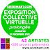 La visite continue ! Exposition collective virtuelle de 42 artistes du 16e - Seiziem'Art