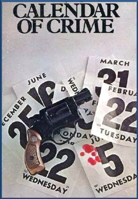 Calendar of Crime Headquarters