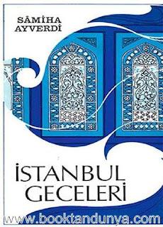 Samiha Ayverdi - İstanbul Geceleri