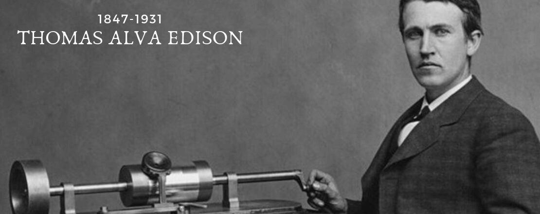 توماس أديسون | العَالِم الذي غير تاريخ البشرية